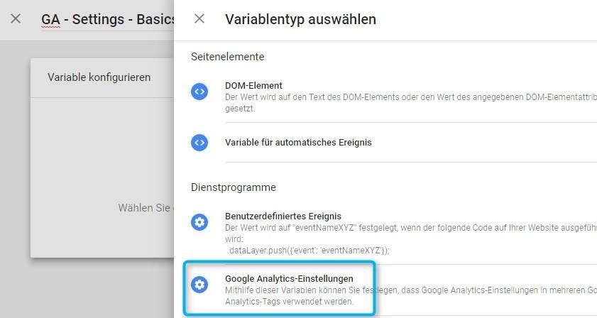 """Variablentyp """"Google Analytics Einstellungen"""" im Google Tag Manager wählen"""
